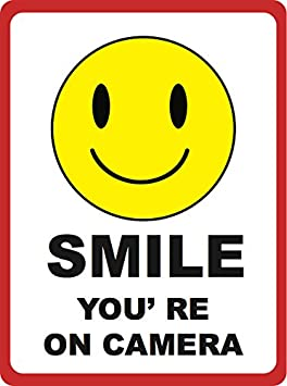 Smile Youre on Camera Sign Aluminum Metal Under Surveillance Signs