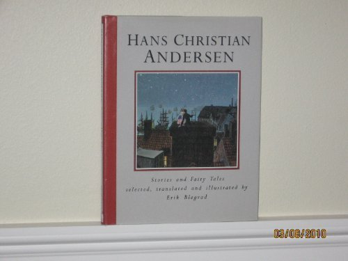 Hans Christian Andersen: Stories and Fairy Tales