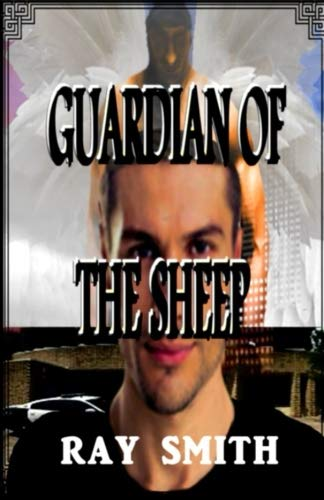 (Guardian Of The Sheep (The Battle For Heaven's Gate) (Volume)