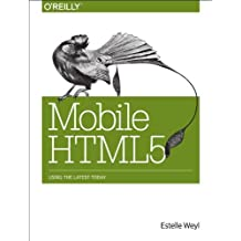Mobile HTML5: Using the Latest Today