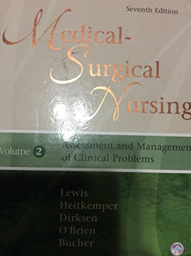 Medical- Surgical Nursing Assessment and Management of Clinical Problems (Volume 1. 7th Edition)