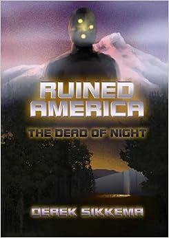 Book Ruined America: The Dead of Night