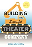 Building the Successful Theater Company by