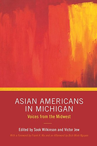 Asian Americans in Michigan: Voices from the Midwest (Great Lakes Books Series)