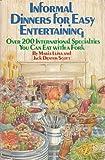 Informal Dinners for Easy Entertaining, Scott, 0671220926