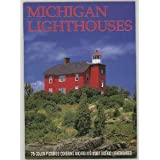 Michigan Lighthouses Book: 75 color pictures covering Michigan's most scenic lighthouses