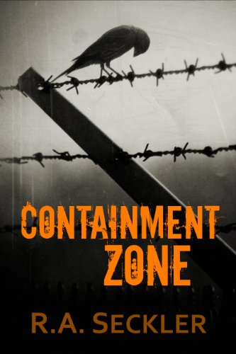 Containment Zone by [Seckler, R. A.]