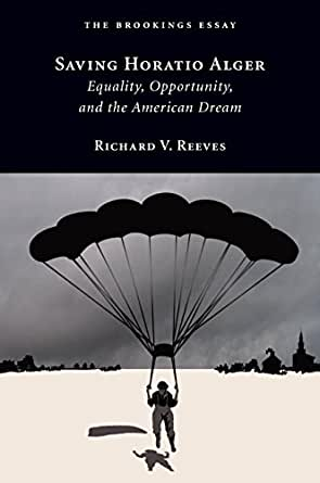 """sinclair and alger american dream or Horatio alger was an author who had a dream that anybody in sarah hopper english1020 krugman finishes the work with """"goodbye american dream."""