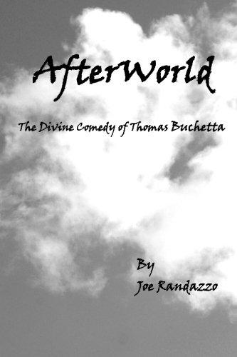 Read Online AfterWorld: The Divine Comedy of Thomas Buchetta ebook
