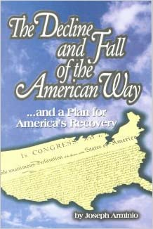 the decline and fall of american way