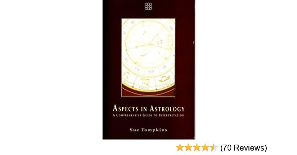 The Contemporary Astrologer's Handbook - An in-depth guide to interpreting your horoscope