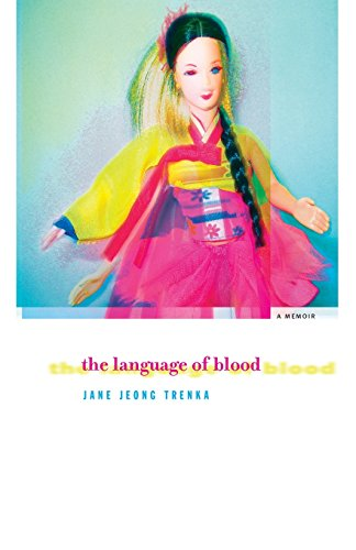 The Language of Blood [Jane Jeong Trenka] (Tapa Blanda)