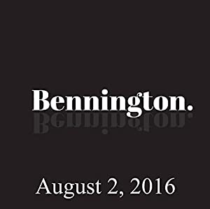 Bennington, Dan Perlman, August 2, 2016 Radio/TV Program