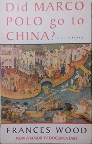 Did Marco Polo Go to China?: Amazon.es: Wood, Frances: Libros en ...