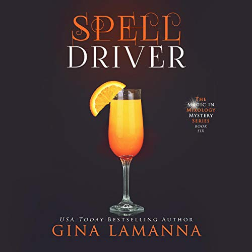 Pdf Thriller Spelldriver: The Magic & Mixology Mystery Series, Book 6