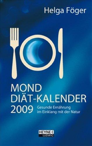 Mond Diätkalender 2009: Taschenkalender