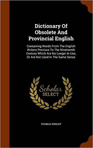 Dictionary of Obsolete English