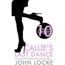 Callie's Last Dance (Donovan Creed Book 10)