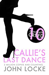 Callie's Last Dance (A Donovan Creed Crime Novel Book 10)