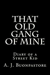 That Old Gang Of Mine