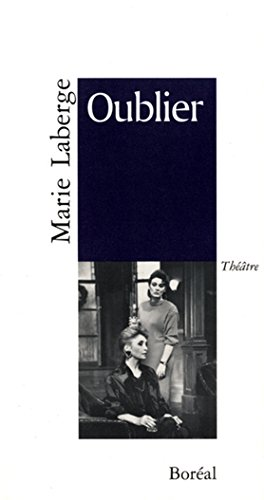 289052549X - Marie Laberge: Oublier - Livre