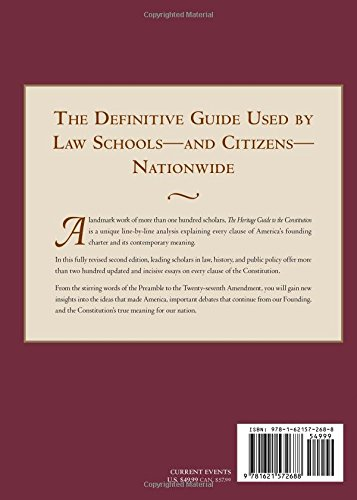 The Heritage Guide To The Constitution Fully Revised Second Edition
