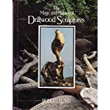 img - for The Magic and Making of Driftwood Sculptures book / textbook / text book