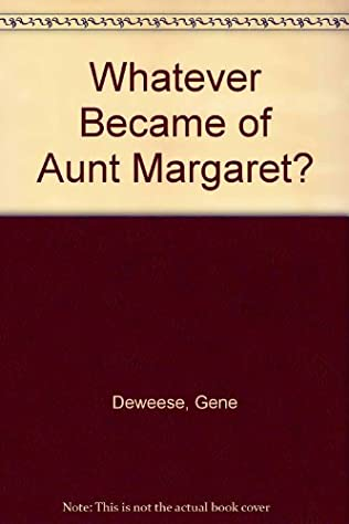 book cover of Whatever Became of Aunt Margaret?