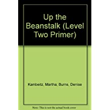 Up the Beanstalk (Level Two Primer)