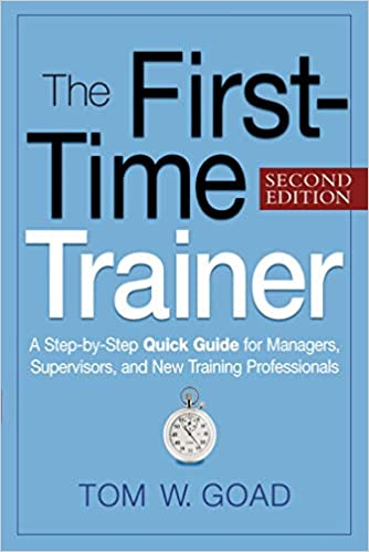 A First Timers Guide To Evaluation >> The First Time Trainer A Step By Step Quick Guide For Managers