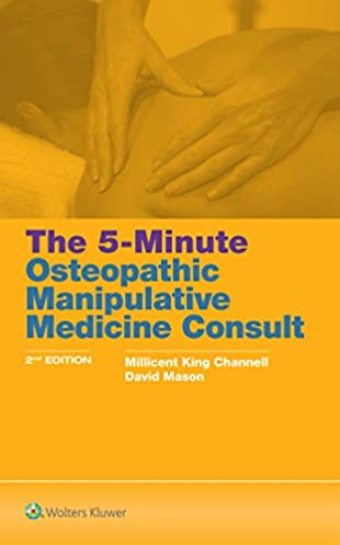the 5 minute osteopathic manipulative medicine consult rh amazon com