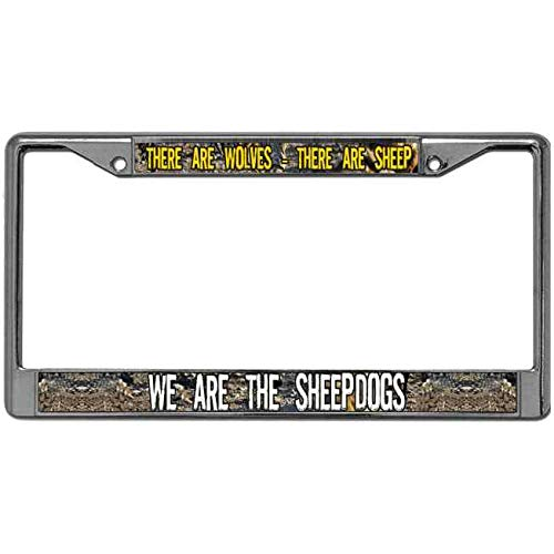 Sheepdog License Plate Frame - Anti-Flaking License Plate Tag Frame Metal Automotive License Plate Frame There Are Wolves There Are Sheep We are the Sheepdogs License Plate Aluminum Frame with Stainless Steel Screws SIZE: 12