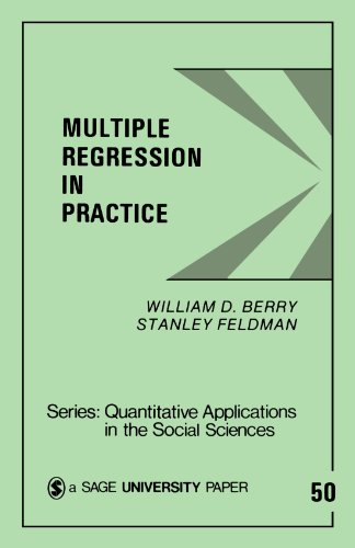 Multiple Regression in Practice (Quantitative Applications in the Social Sciences)