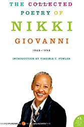 The Collected Poetry of Nikki Giovanni: 1968-1998 (Harper Perennial Modern Classics)