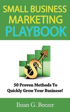 Amazon.com: Small Business Marketing Playbook: 50 Proven ...