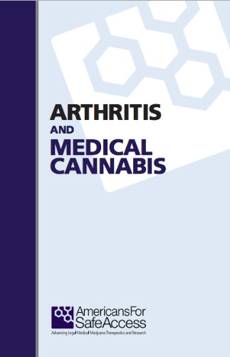 Action Alerts Americans For Safe Access >> Arthritis And Medical Cannabis Kindle Edition By Americans For