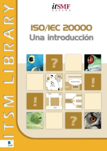 ISO/IEC 20000 Una Introduccion (ITSM Library) Tapa blanda – 31 ene 2009 Leo van Selm van Haren Publishing 9087532938 Reference