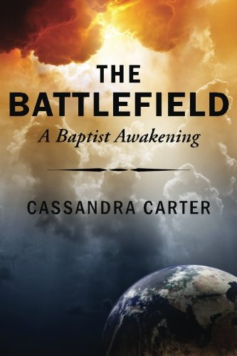 The Battlefield: A Baptist Awakening