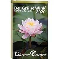 Gärtner Pötschkes Schmuckausgabe 2020: Abreißkalender Der Grüne Wink Schmuckausgabe