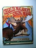 Charlie Malarkey and the Singing Moose, William Kennedy and Brendan Kennedy, 0670846058