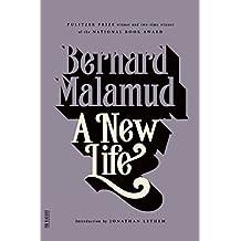 A New Life: A Novel (FSG Classics)