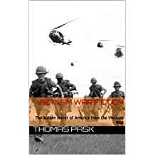 Vietnam War Fiction: The hidden secret of America from the Vietnam War