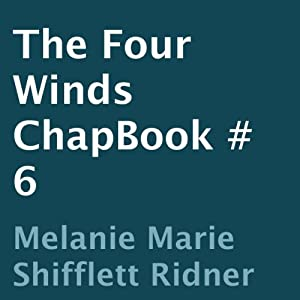 The Four Winds: ChapBook 6 Audiobook