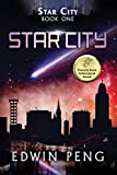 Star City: A Young Adult Sci-Fi Adventure