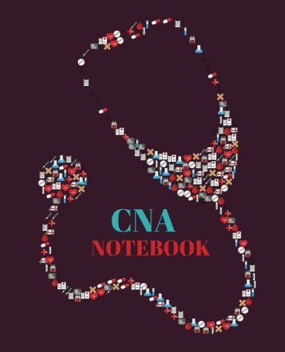 CNA Notebook: Certified Nursing Assistant Gift, CNA Life Notebook | 120 pages ruled ()