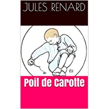 Poil de Carotte (French Edition)