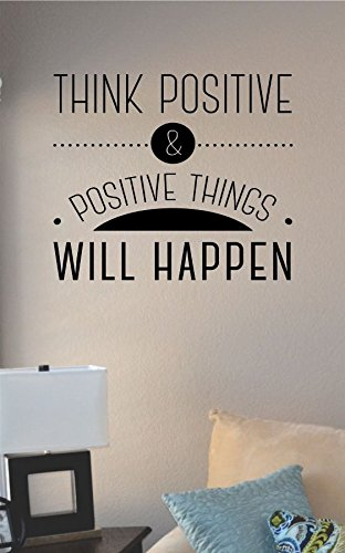 Amazoncom Think Positive And Positive Things Will Happen Vinyl