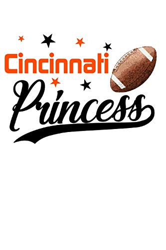 Cincinnati Princess: Football Blank Lined Journal Notebook Diary 6x9 por Football Princess Journals