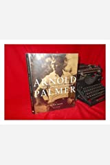 Arnold Palmer: A Personal Journey Hardcover