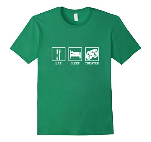 mens-eat-sleep-theater-thespian-t-shirt-large-kelly-green
